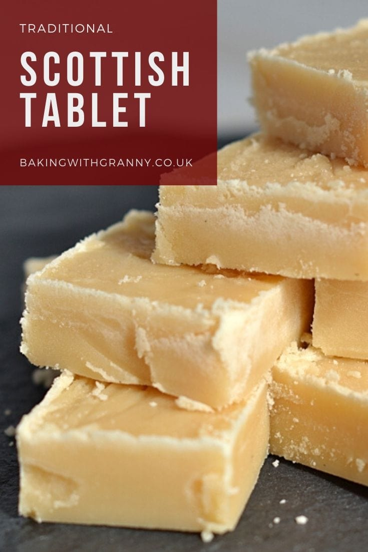 Scottish Tablet recipe from Baking with Granny. Real old fashioned tablet from Scotland.